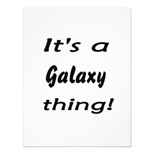 It's a galaxy thing! invite