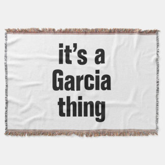 it's a garcia thing