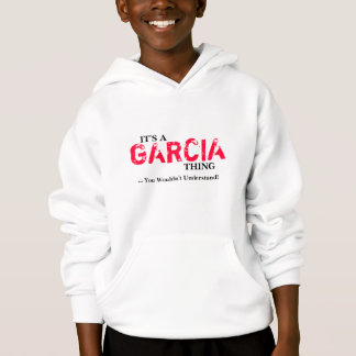 It's A GARCIA Thing ...You Wouldn't Understand!
