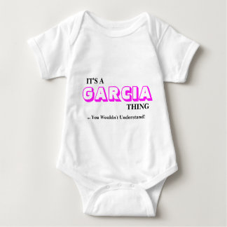 It's A GARCIA Thing ...You Wouldn't Understand! Tee Shirt