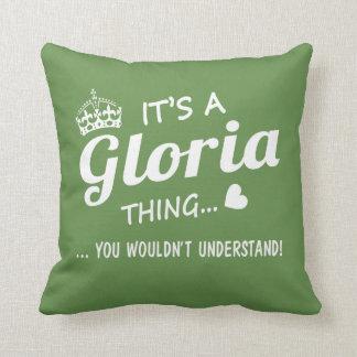 It's a GLORIA thing Cushion