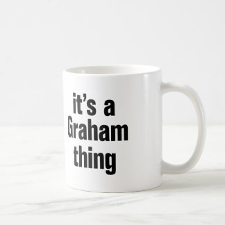 its a graham thing coffee mug