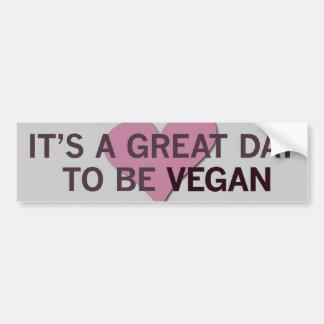 It's a Great Day 2 B Vegan! Bumper Sticker
