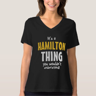 It's a Hamilton thing you wouldn't understand T-Shirt