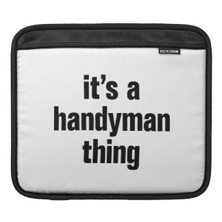 its a handyman thing sleeves for iPads