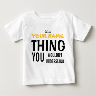 IT'S A [insert name] THING Tees