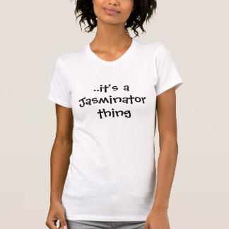 """It's a Jasminator Thing"" Ladies Tee"