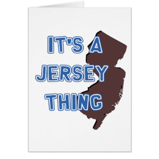 I'ts a Jersey thing Card