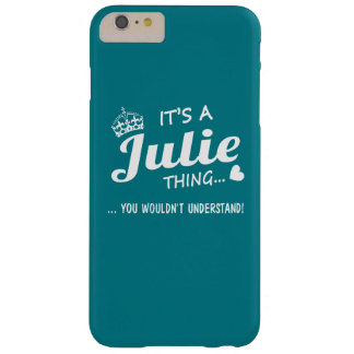 It's a Julie thing Barely There iPhone 6 Plus Case