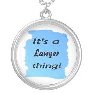 It's a lawyer thing! round pendant necklace