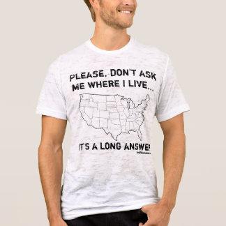It's a long answer... T-Shirt