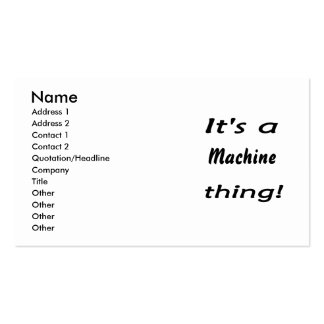 It's a machine thing! business card template