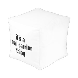 its a mail carrier thing cube pouf