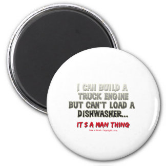It's a man thing: Engine vs. Dishwasher 6 Cm Round Magnet