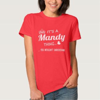 It's a Mandy thing Shirts
