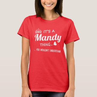 It's a Mandy thing T-Shirt