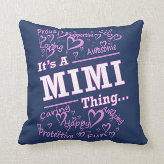 IT'S A MIMI THING CUSHION