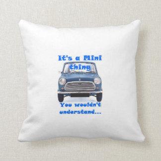 Its a Mini Thing....Cushion Throw Pillow