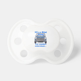 Its a Mini Thing....dummy pacifier