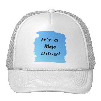 It's a mojo thing! mesh hat
