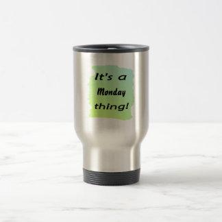 It's a Monday thing! Coffee Mugs