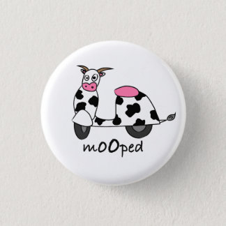 It's a Mooped! 3 Cm Round Badge