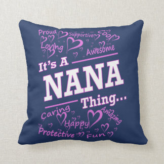 IT'S A NANA THING CUSHION