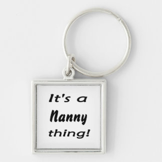 It's a nanny thing! Silver-Colored square key ring