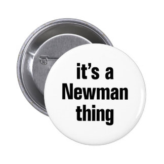 its a newman thing 2 inch round button