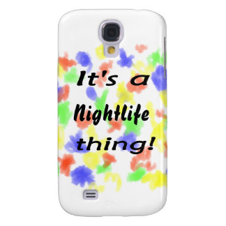 It's a nightlife thing! galaxy s4 cover