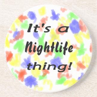 It's a nightlife thing! beverage coasters