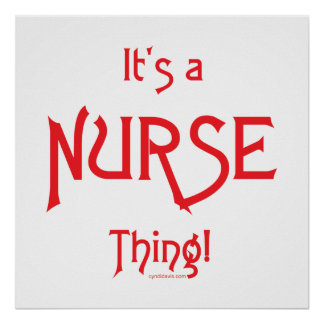 It's a Nurse Thing! Poster