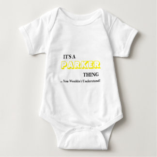 It's A PARKER Thing! You Wouldn't Understand Baby Bodysuit