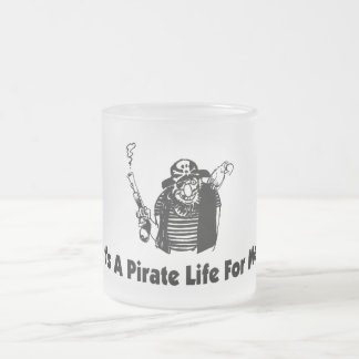 It's A Pirate Life For Me Coffee Mug