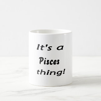It's a pisces thing! coffee mug