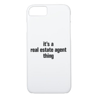 its a real estate agent thing iPhone 7 case