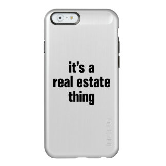 its a real estate thing incipio feather® shine iPhone 6 case