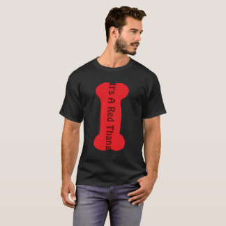 It's A Red Thang Men's Basic Dark T-Shirt
