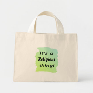 It's a religious thing! canvas bags