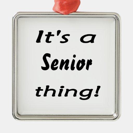 It's a senior thing! christmas ornaments