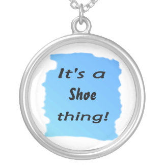 It's a shoe thing! round pendant necklace