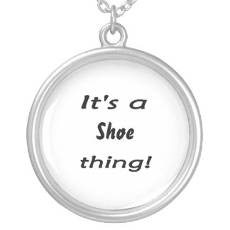 It's a shoe thing! silver plated necklace