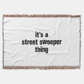 its a street sweeper thing throw blanket