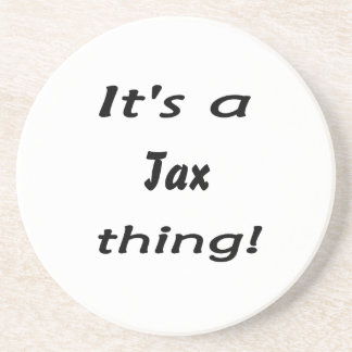It's a tax thing! coaster