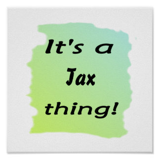 It's a tax thing! posters