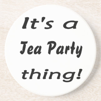 It's a Tea Party thing! Beverage Coaster