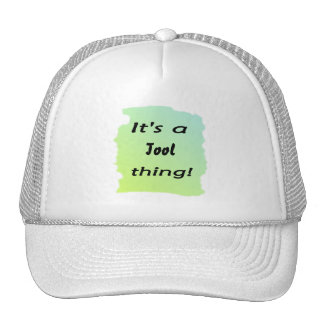 It's a tool  thing! mesh hats