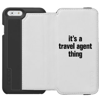 its a travel agent thing incipio watson™ iPhone 6 wallet case