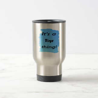 It's a Virgo thing! Mug