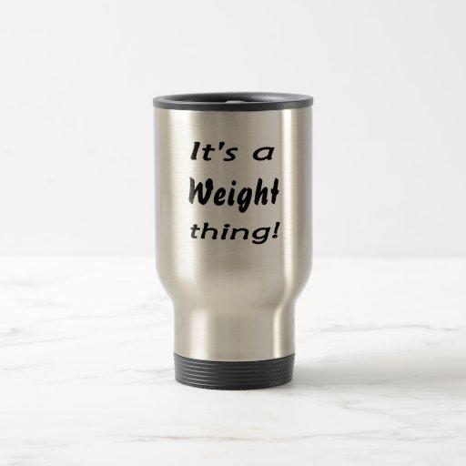 It's a weight thing! mugs